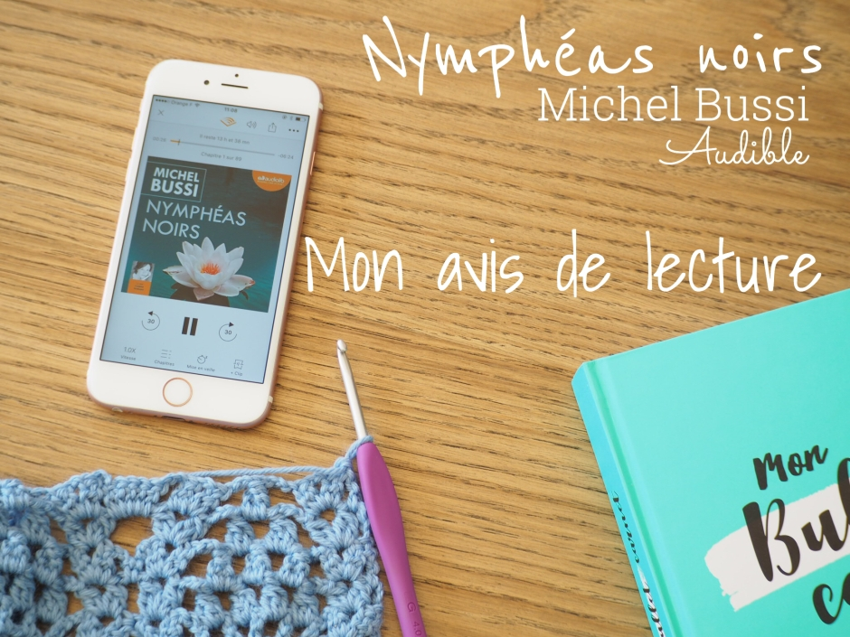 Nymphéas noirs - Michel Bussi - Audible